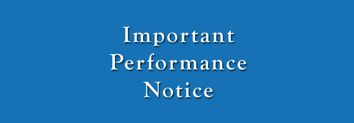 Important Performance Notice