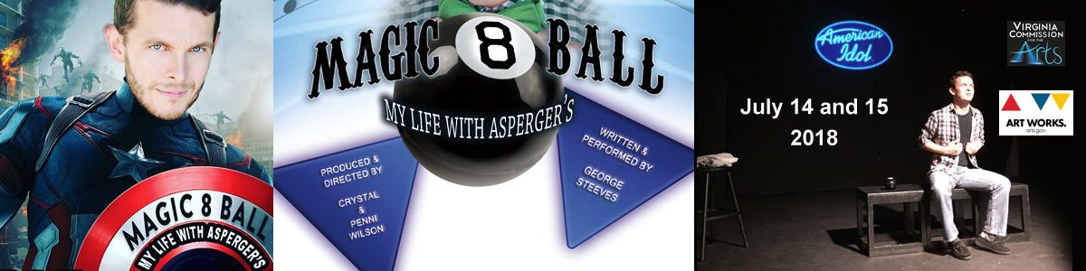 "One-Man Show: ""Magic 8 Ball, My Life with Asperger's"""