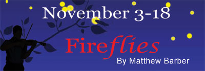 11/03/18 - Opening Night Gala - Fireflies - Festivities at 6:30 p.m. - Curtain at 7:30 p.m. - Adult Ticket